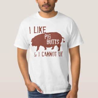I LIKE PIG BUTTS DISTRESSED T-Shirt