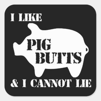 I Like Pig Butts Square Sticker