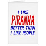 I Like Piranha Better Than I Like People Greeting Greeting Card