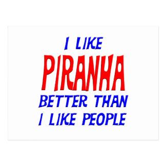 I Like Piranha Better Than I Like People Postcard
