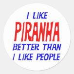 I Like Piranha Better Than I Like People Sticker