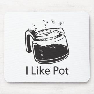 I Like Pot - Coffee Mouse Pad