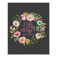 I Like Pretty Things and Cuss Words Poster