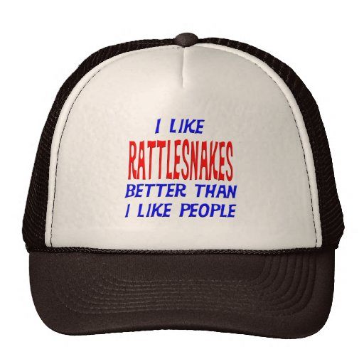 I Like Rattlesnakes Better Than I Like People Hat