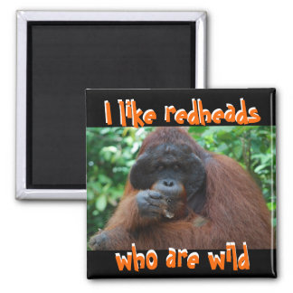 I Like Real Wild Redheads 2 Inch Square Magnet