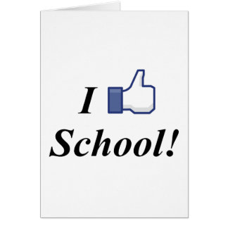 I LIKE SCHOOL! CARD