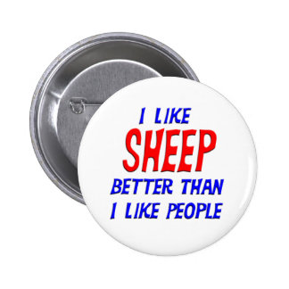 I Like Sheep Better Than I Like People Button