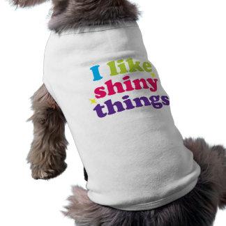 I Like Shiny Things Puppy Shirt