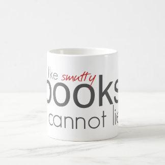 I Like Smutty Books I Cannot Lie Mug