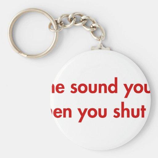 I-like-sound-you-make-fut-burg.png Key Chains