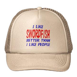 I Like Swordfish Better Than I Like People Hat