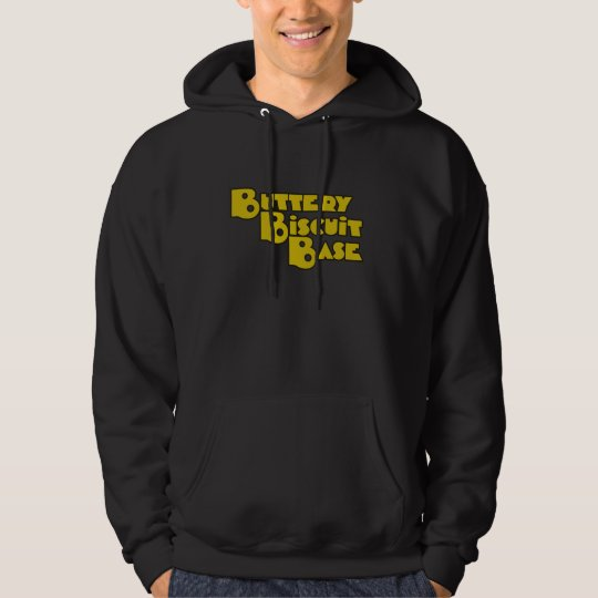 I like the buttery biscuit base hoodie