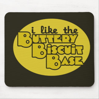 I like the buttery biscuit base mouse pads