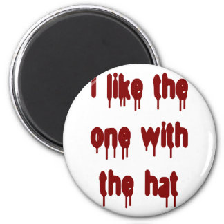 I like the one the hat magnet