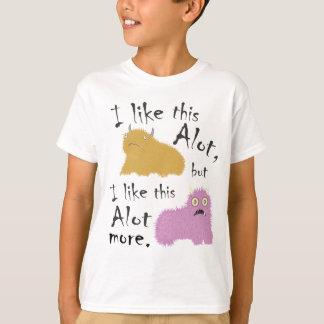 I Like This Alot, But I Like This Alot More T-Shirt