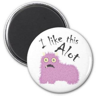 I Like This Alot Fridge Magnets