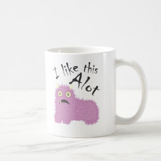 I Like This Alot Mug