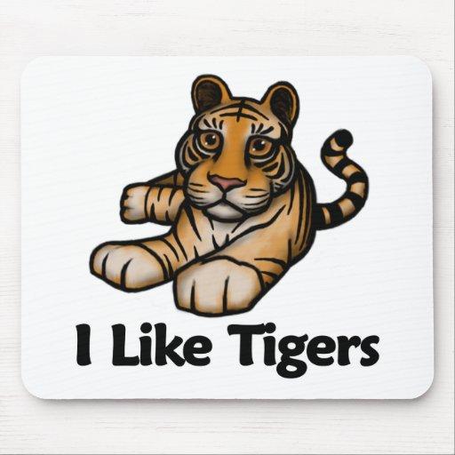 I Like Tigers Mousepads