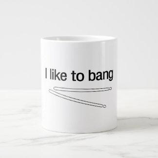I Like to Bang Large Coffee Mug