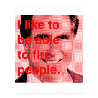 I like to be able to fire people.png postcard