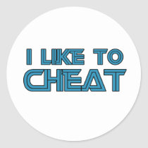 I Like To Cheat Classic Round Sticker