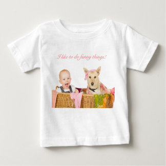 I like to do funny things! baby T-Shirt