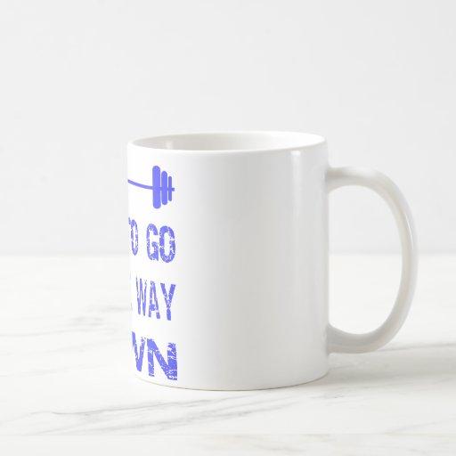 I Like To Go All The Way Down Barbell Coffee Mug