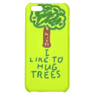I Like to Hug Trees Cover For iPhone 5C