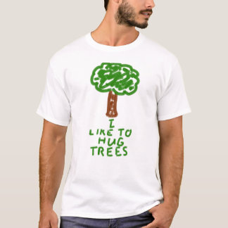 I Like to Hug Trees T-Shirt