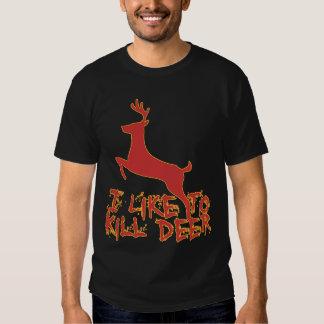 I Like To Kill Deer T-Shirt