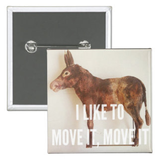 I like to move it - Donkey Button