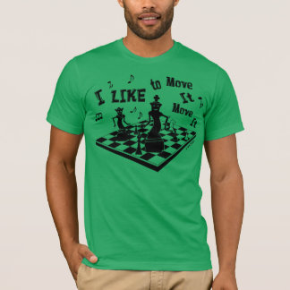 I like to move-it Move-it, Chess, Men'sT,  chess-t T-Shirt