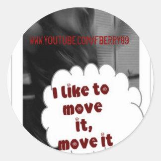 I like to move it sticker