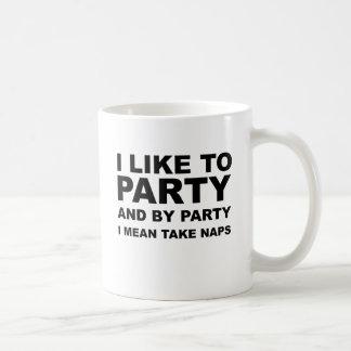 I Like To Party 3 Coffee Mug