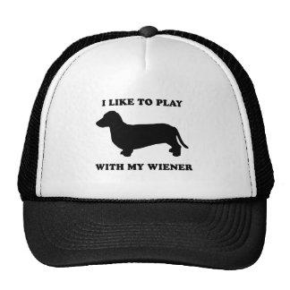 I like to play wiht my wiener hats