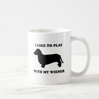 I like to play wiht my wiener coffee mugs