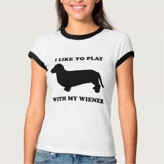 I like to play wiht my wiener T-Shirt