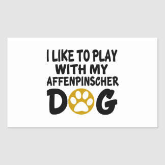 I Like To Play With My Affenpinscher Dog Rectangular Sticker
