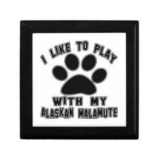 I like to play with my Alaskan Malamute. Gift Boxes