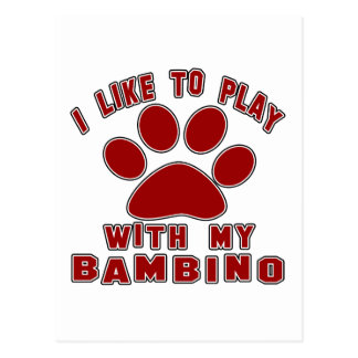 I like to play with my Bambino. Postcard