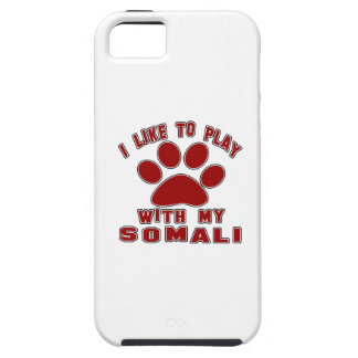 I like to play with my Somali. iPhone 5 Covers