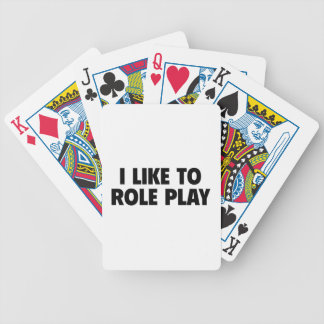 I Like To Role Play Bicycle Playing Cards