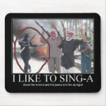 I like to sing-a (terrorists) mouse mat