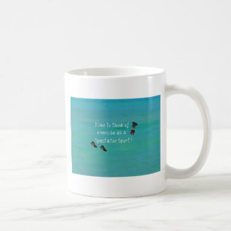 I like to think of exercise as a Spectator Sport! Coffee Mug