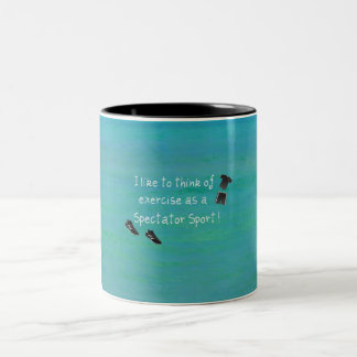 I like to think of exercise as a Spectator Sport! Two-Tone Coffee Mug