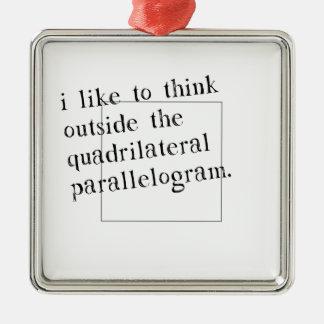 I Like To Think Outside The Box Metal Ornament