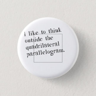 I Like To Think Outside The Box Pinback Button