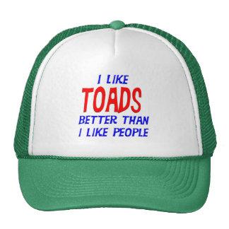 I Like Toads Better Than I Like People Hat