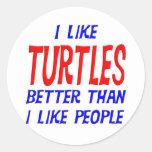 I Like Turtles Better Than I Like People Sticker