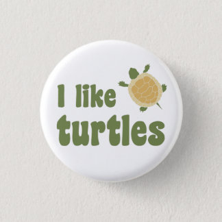 I Like Turtles Button
